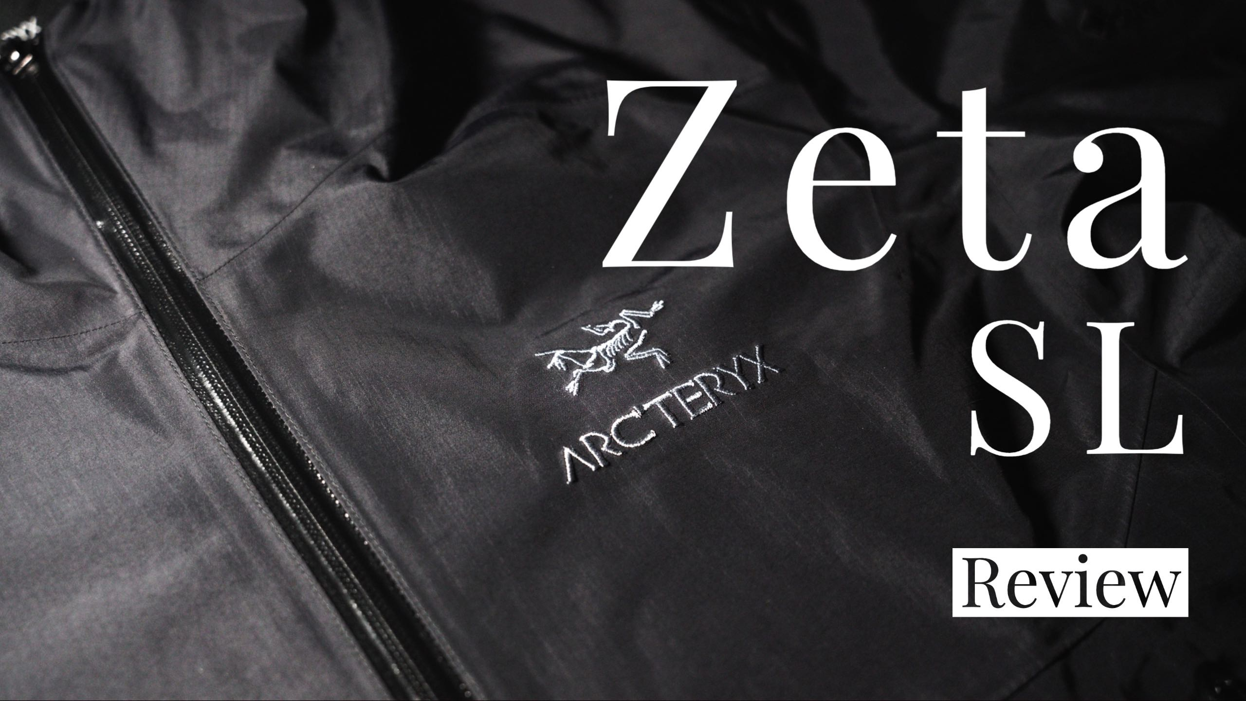 【レビュー】ARC'TERYX(アークテリクス) Zeta SL【1着欲しい万能シェルジャケット】
